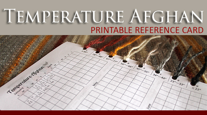 Temperature Afghan Reference Card | The Inspired Wren