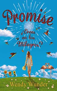 Promise ¿Crees en los milagros?, Wendy Wunder