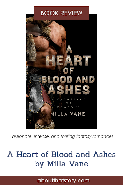 Book Review: A Heart of Blood and Ashes by Milla Vane | About That Story