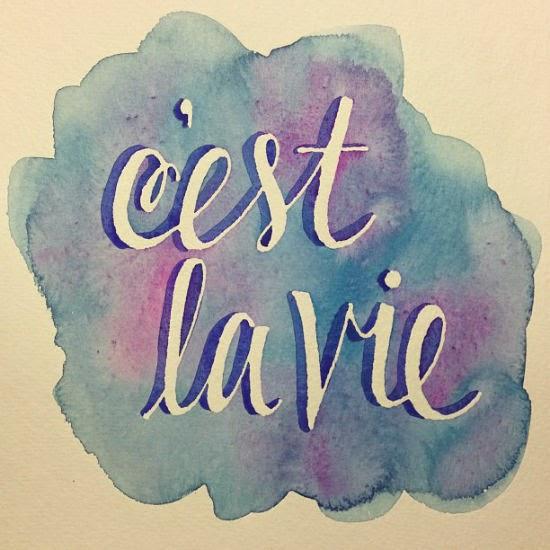 "C""est la vie"""
