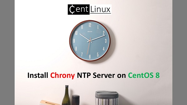 Install Chrony NTP Server on CentOS 8