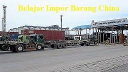 Belajar Import Barang dari China,USA,Eropa,Jepang,Korea,Asean Ke Indonesia