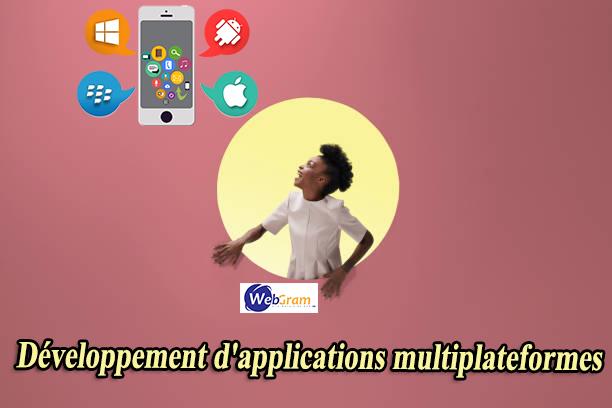 Développement d'applications multiplateformes, WEBGRAM, société informatique basée à Dakar-Sénégal, leader en Afrique, ingénierie logicielle, développement de logiciels, systèmes informatiques, systèmes d'informations, développement d'applications web et mobile
