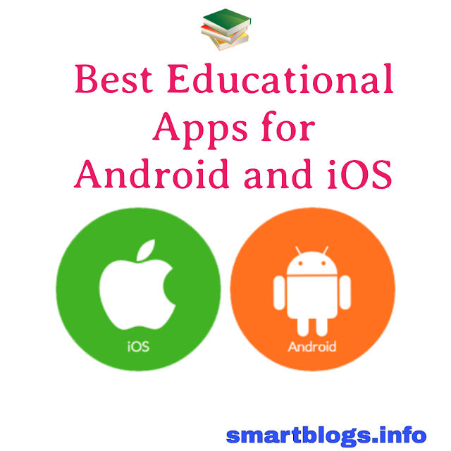 Best Educational Apps for Android and iOS