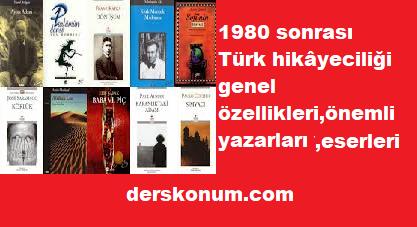 1980 SONRASI TÜRK HİKAYECİLİĞİ