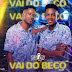 The Twins - Vai Do Beco