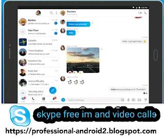 تحميل تطبيق سكايبي skype free im and video calls  آخر إصدار