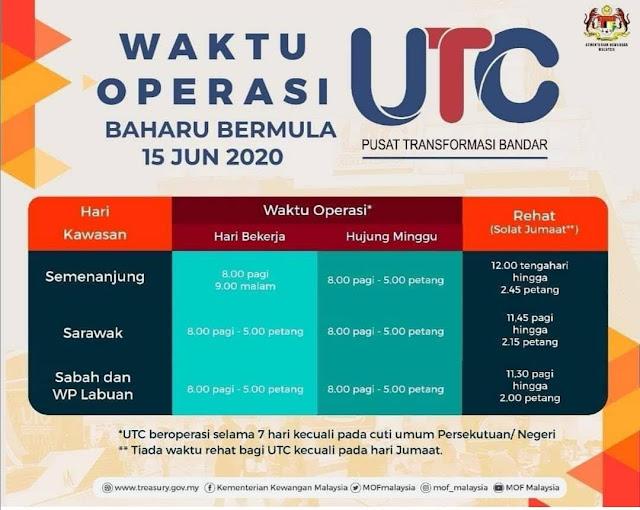 Gambar Waktu Operasi UTC Yang Baharu Bermula 15 Jun 2020