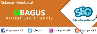 7 saran cara mengetik artikel seo friendly untuk blogspot