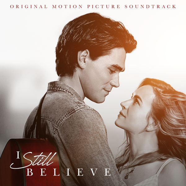 I Still Believe (Original Motion Picture Soundtrack) 2020