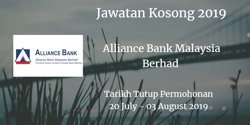 Jawatan Kosong Alliance Bank Malaysia Berhad 20 July - 03 August 2019
