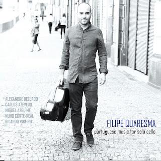 Filipe Quaresma - Portuguese Music for Solo Cello [2014]