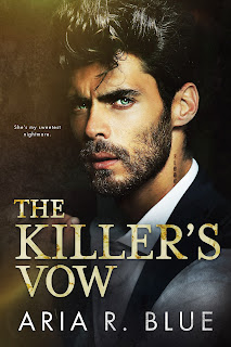 The Killer's Vow by Aria R. Blue