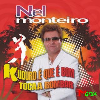Nel Monteiro - Kuduro é que é bom  2011