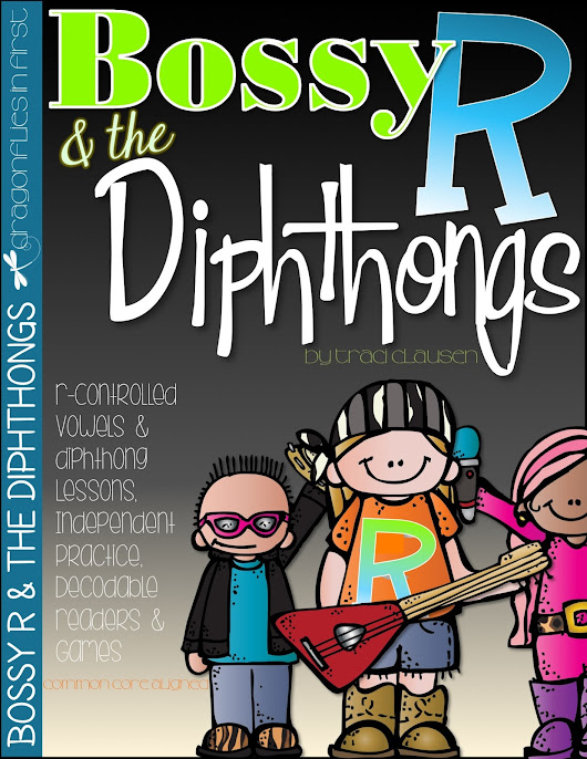 Dragonflies in First: Bossy R and the Diphthongs!