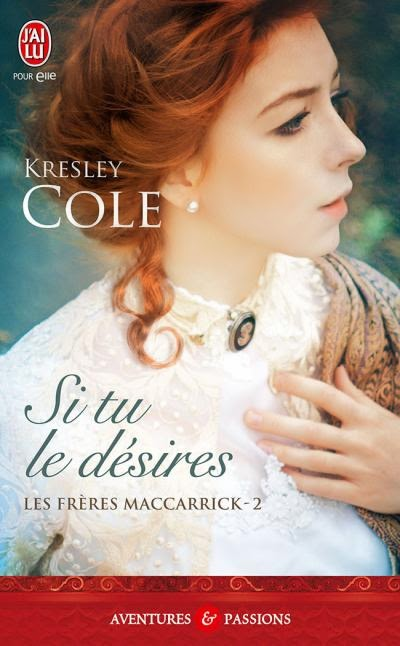 http://lachroniquedespassions.blogspot.fr/2014/03/les-freres-maccarrick-tome-2-si-tu-le.html