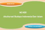 Akulturasi Budaya Indonesia Dan Islam M3 KB1