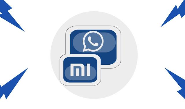Mẹo sao chép / sao chép WhatsApp và các ứng dụng khác trên điện thoại Xiaomi