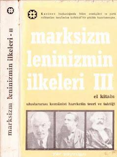 Marksizm Leninizmin İlkeleri 3 - Uluslararası Komünist Hareketin Teori ve Taktiği