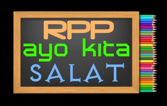 RPP PAI Kelas 1 Semester 2 Tahun 2020/2021, Materi Ayo Kita Salat
