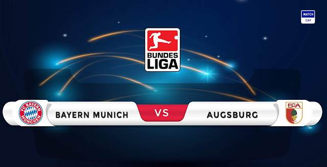 Bayern Munich vs Augsburg Prediction & Match Preview