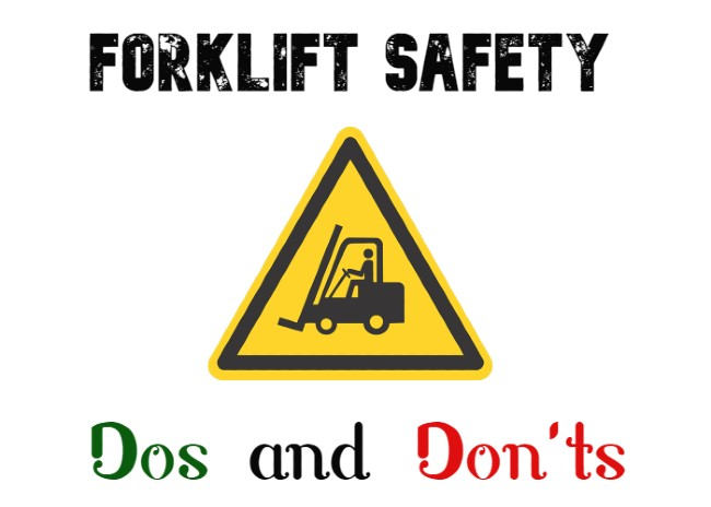 Forklift Safety Dos and Don'ts