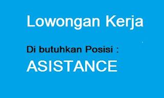 Lowongan Kerja Sebagai ASISTANCE Terbaru Lampung.