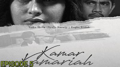 Tonton Drama Kamar Kamariah Episod 5