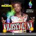 Music: YoungDoctor - Kilose E Na (prod by; NuelBeatz)