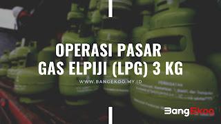 operasi pasar gas elpiji