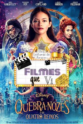 FILME: O Quebra Nozes e os Quatro Reinos