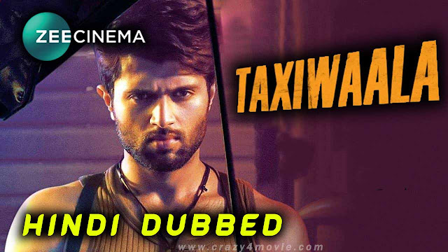 Taxiwaala - Vijay Devarakonda Hindi dubbed movie