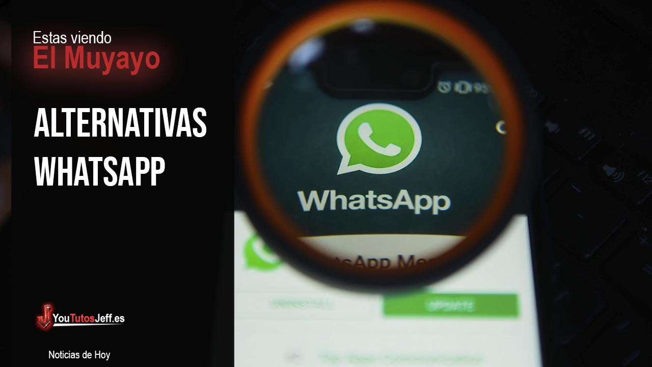 Alternativas Whatsapp - Adios Whatsapp?
