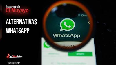 Alternativas Whatsapp - Adios Whatsapp?