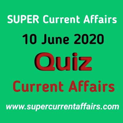 10 June 2020 Current Affairs Quiz in Hindi
