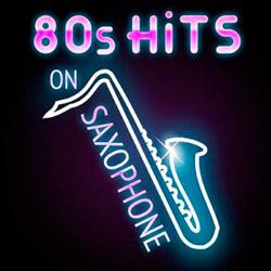 80s Hits on Saxophone 2015