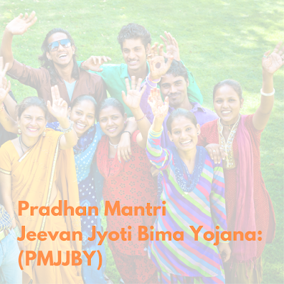 PMJJBY Pradhan Mantri Jeevan Jyoti Bima Yojana