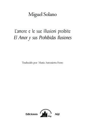 El Amor y sus prohibidas Ilusiones Lamore e le sue proibite illusioni
