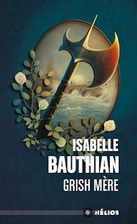 Grish Mère Isabelle Bauthian