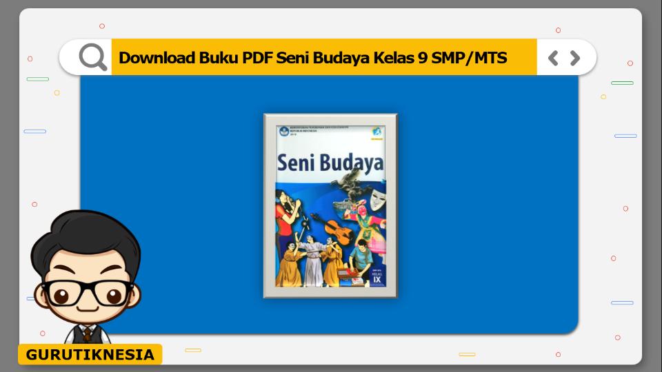 download  buku pdf seni budaya kelas 9 smp/mts