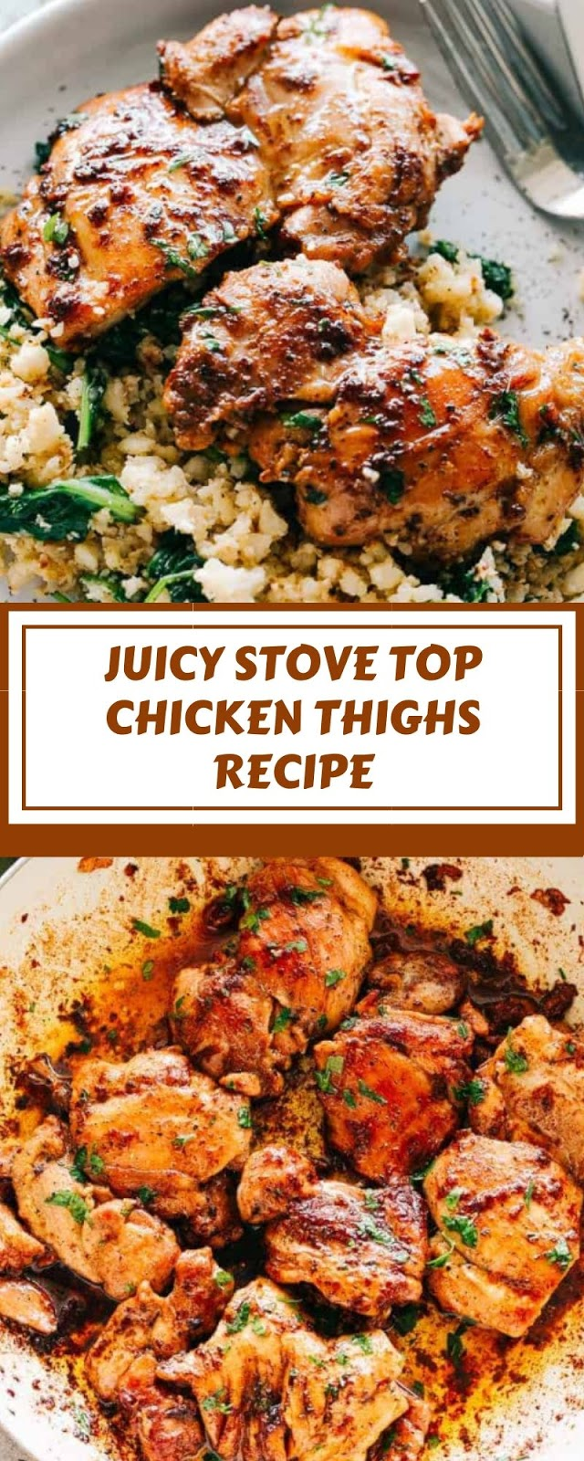 JUICY STOVE TOP CHICKEN THIGHS RECIPE