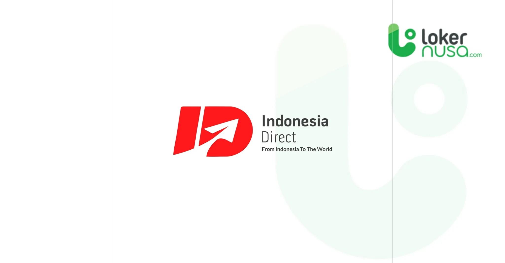 Lowongan Magang Indonesia Direct