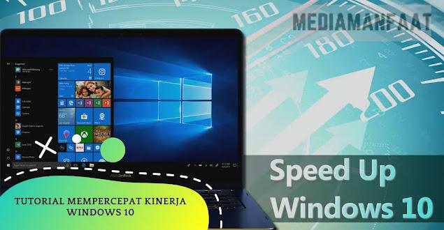 Tutorial Mempercepat Kinerja Windows 10 Di PC Atau Laptop