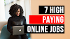 7 High Paying Online Jobs – Learn and Do from Home!