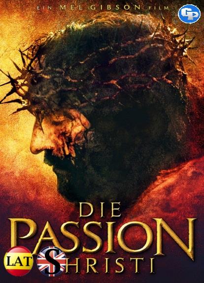 La Pasión de Cristo (2004) HD 720P LATINO/ARAMEO
