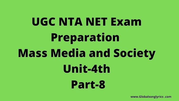 UGC NTA NET Exam Preparation | Mass Media and Society  | Unit-4th | Part-8 |