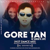 gore-tan-se-sarakta-jaye-hot-dance-mix.jpg