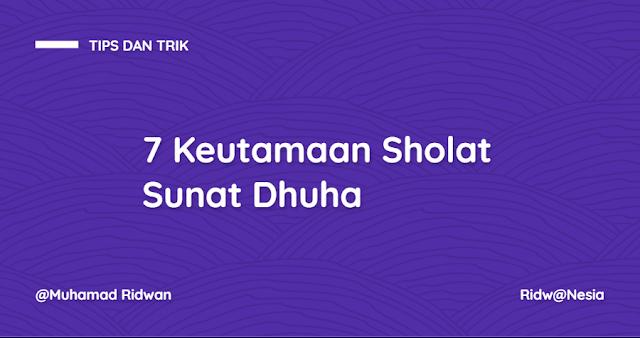 7 Keutamaan Sholat Sunat Dhuha