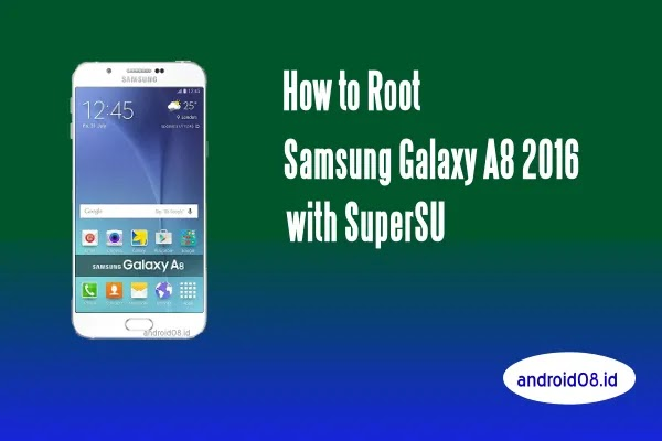 Root Samsung Galaxy A8 2016