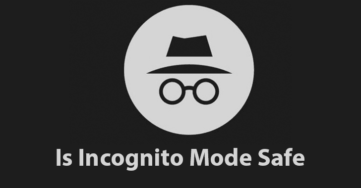 Is Incognito Mode Safe and Does It Protect Your Privacy